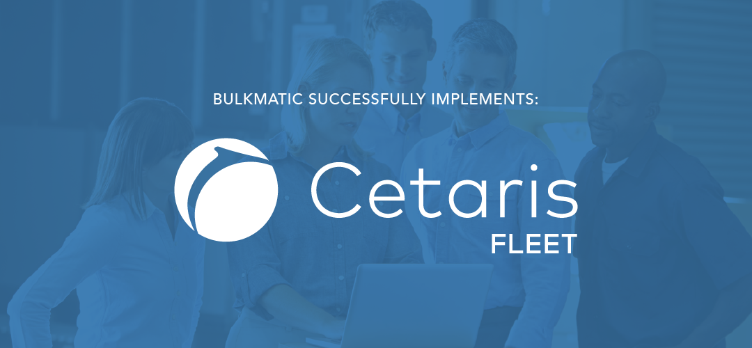 "A blue background shows several people crowded around a laptop. A text overlay reads: ""Bulkmatic Successfully Implements Cetaris Fleet"". The Cetaris Fleet logo appears underneath."